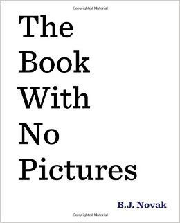 A #1 New York Times bestseller, this innovative and wildly funny read-aloud by award-winning humorist/actor B.J. Novak will turn any reader into a comedian. You might think a book with no pictures see