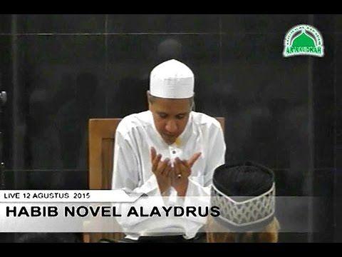 Habib Novel Alaydrus | Makna Basmalah Dan Alhamdulillah