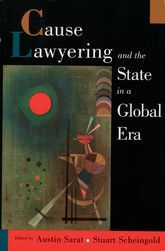 Cause Lawyering and the State in a Global Era  *Dezalay + Garth 2001: containment of human rights lawyers' agenda in LAm — dependent on US foundations —> Dezalay Y, Garth BG.  2001.  Constructing law out of power: investing in human rights as an alternative political strategy (Sarat + Scheingold 2001 pp. 354-81 —> Cause Laywering and the state in the global era)