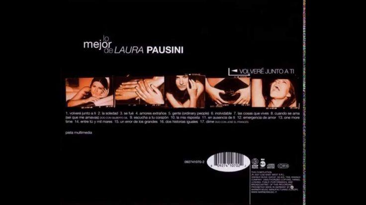 Lo Mejor De Laura Pausini / Volveré Junto A Ti (Full Album)