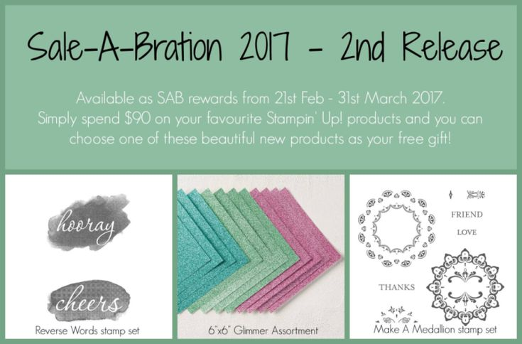 2nd release of sale-a-bration products. Reverse words stamp set, glimmer assortment and medallion stamp set.
