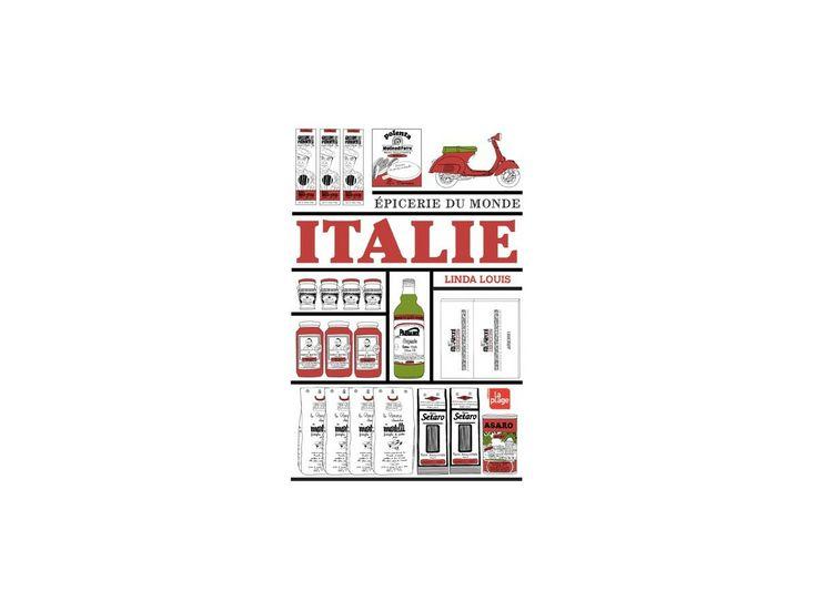 Italie, épicerie du Monde, de Linda Louis #recette #italie #spécialité