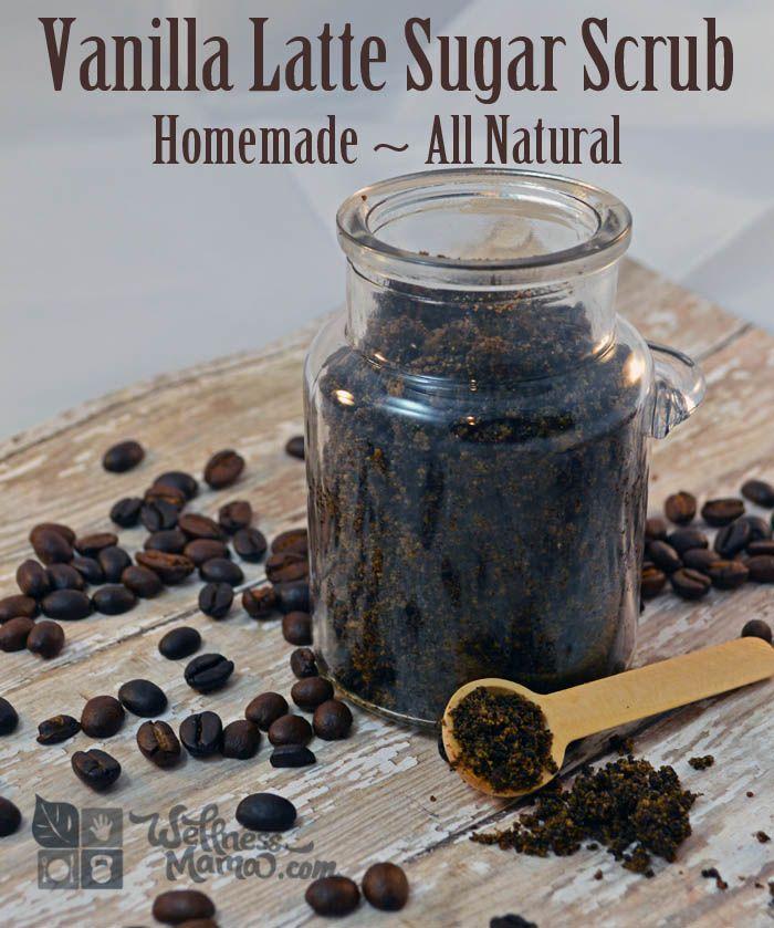 Vanilla Latte Sugar Scrub Easy Homemade Recipe Natural and Organic plus helps get rid of cellulite Vanilla Latte Sugar Scrub Recipe
