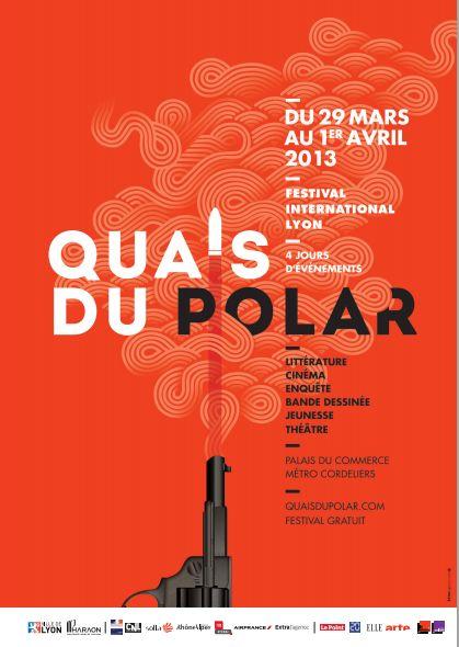 Quais du Polar 2013, Lyon