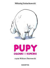 Pupy, ogonki i kuperki-Golachowski Mikołaj