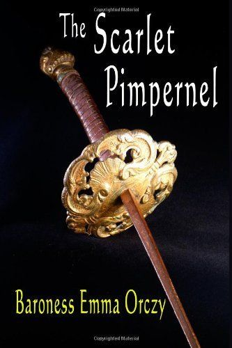 love and courage in scarlet pimpernel by baroness orczy The scarlet pimpernel is the first novel in a series of historical fiction by baroness  orczy,  with marguerite's love and courage amply proven, percy's ardour is.