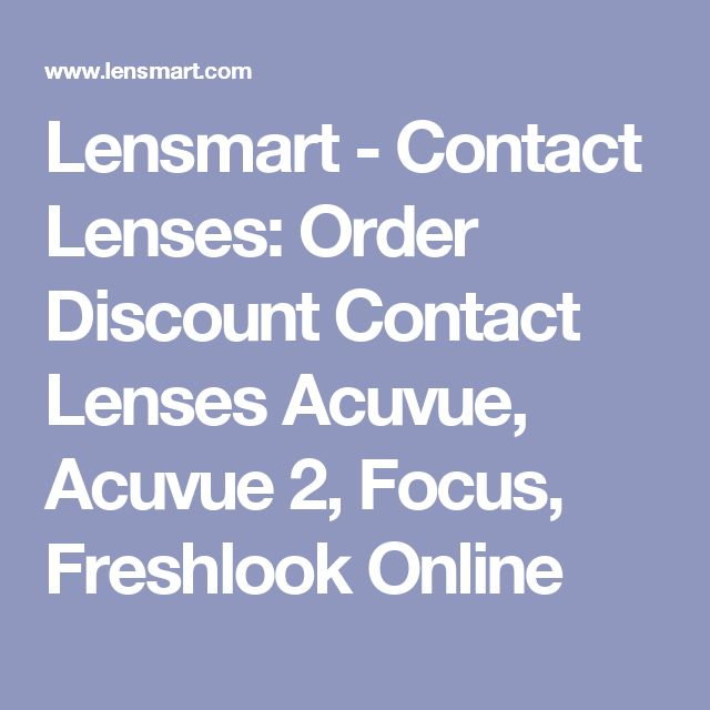 Lensmart - Contact Lenses: Order Discount Contact Lenses Acuvue, Acuvue 2, Focus, Freshlook Online