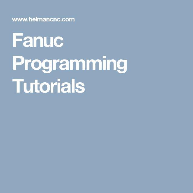 Fanuc Programming Tutorials