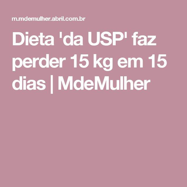 Dieta 'da USP' faz perder 15 kg em 15 dias | MdeMulher