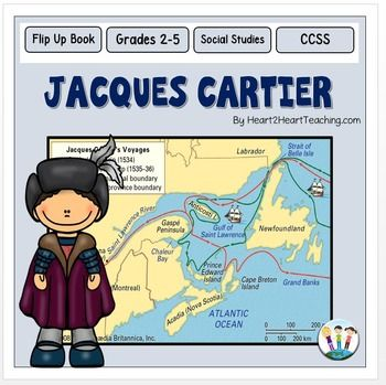 Cartier : Explorers : The Age of Exploration : Your students will love learning all about Jacques Cartier and creating this Flip Up Booklet!Cartier began sailing with French explorer Giovanni da Verrazano on his explorations of the coast of Canada when he was young.