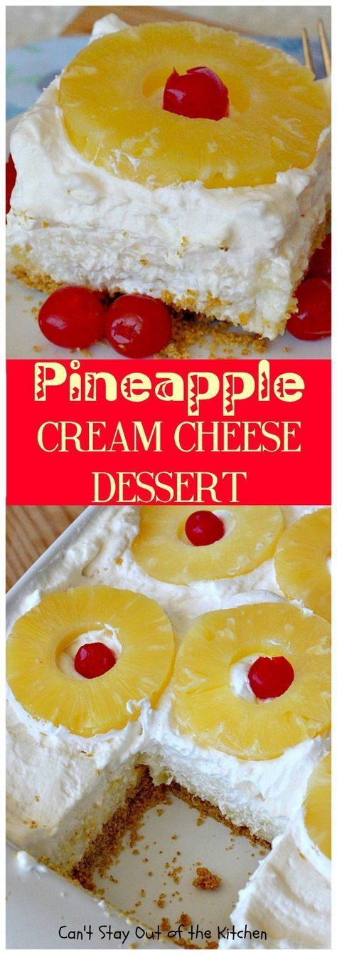 Pineapple Cream Cheese Dessert | Can't Stay Out of the Kitchen | fabulous #dessert made with a graham cracker crust, a #pineapple #creamcheese & gelatin layer, then it's topped with Cool Whip & pineapple slices. Great dessert for pineapple lovers.