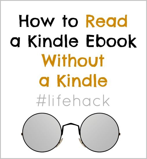 Can I Read a Kindle Ebook Even If I Don't Have A Kindle? - Beauty Through Imperfection