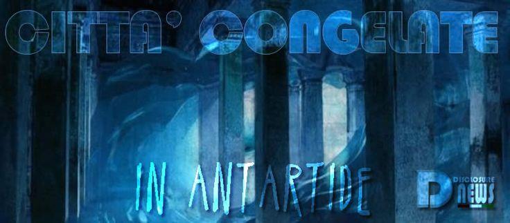 Città Congelate in Antartide