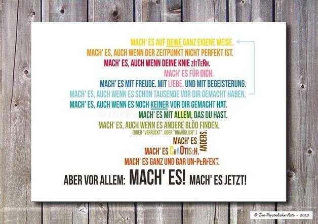 Dein ganz persönlicher Mutmacher und Unterstützer zum Träume-Verwirklichen. - Druck/Wandbild/Print: Mach' es!