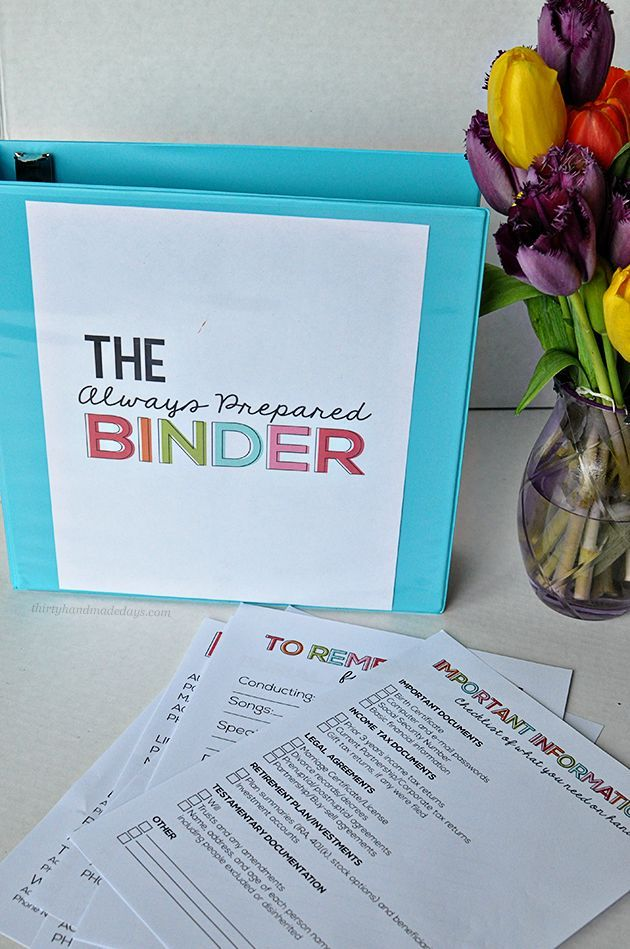 the Always Prepared Binder- printable sheets to be prepared for everything.  Can be added to Family Binder with the Budget Binder too from  thirtyhandmadedays.com