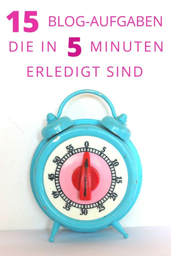 15 Blog Aufgaben, die in 5 Minuten erledigt sind I www.blogchicks.de