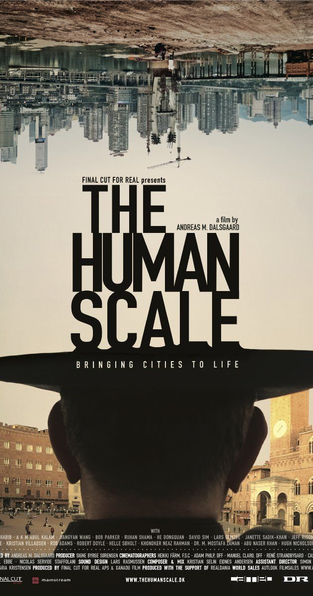 The Human Scale (2012) by architect Jan Gehl
