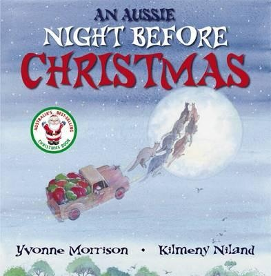 An Aussie Night Before Christmas by Yvonne Morrison
