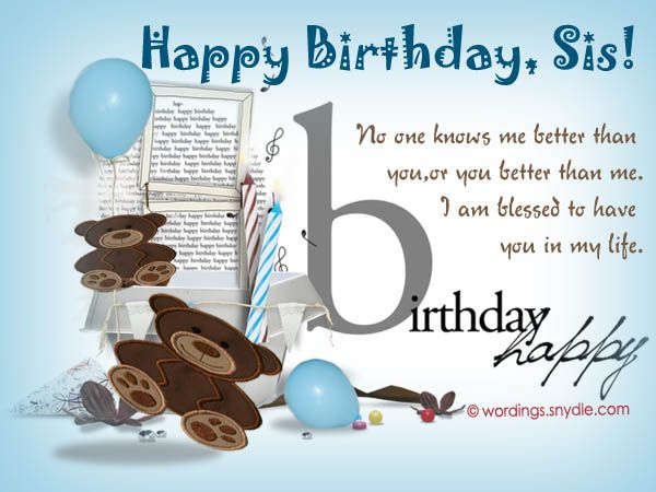 Birthday Wishes for Sister and Birthday Card Wordings for your – Birthday Greetings to a Sister