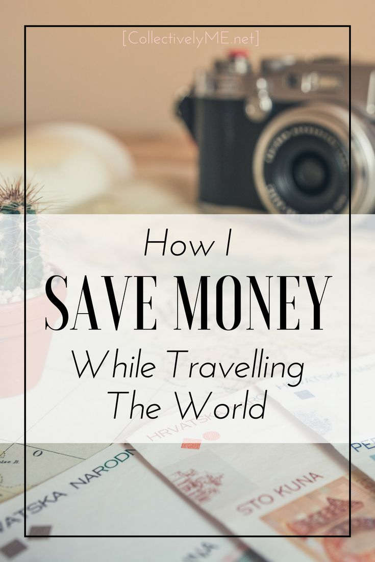 How I was able to save money for the important things while travelling around the world! Trust me you will be glad to have found these things before you head on out! #traveltips #travelsmarts #travel  #Collectivelyme
