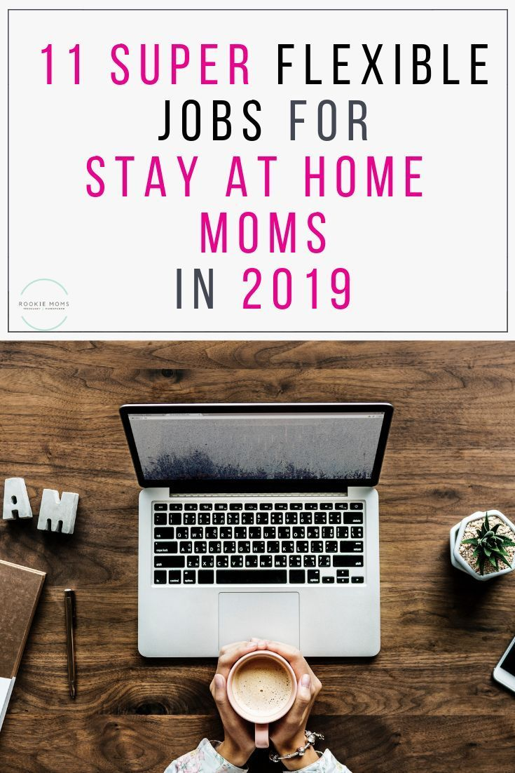 11 super flexible stay at home mom jobs for 2019 diy lady rh pinterest com