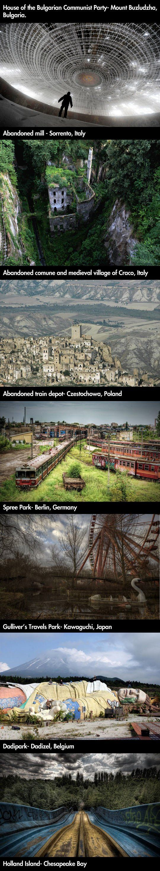 Amazing abandoned places in the world… ...........I WANT TO SEE ALL!......................