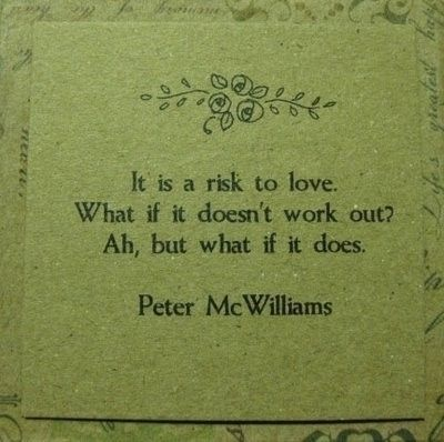 It very well may!: Peter O'Tool, Work Outs, Truths, Petermcwilliam, Doe, Favorite Quotes, Love Quotes, Peter Mcwilliam, Take Risks