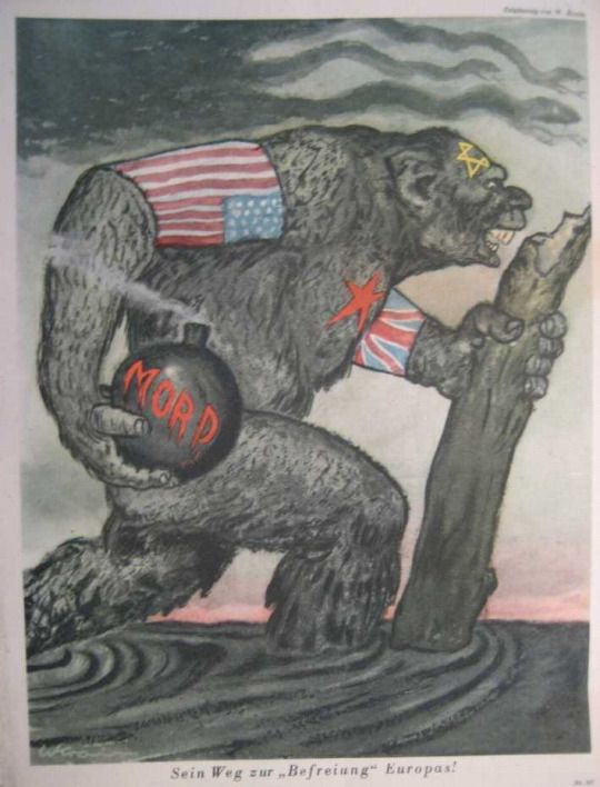 """German propaganda poster with inscription: """"His way to """"liberate"""" Europe!"""" - depicts the Soviet Union as a barbarous gorilla, wearing the U.S. and British flags as armbands and being controlled by the Jews (star of David on its head). It carries a bomb with inscription """"Mord""""(Murder)."""