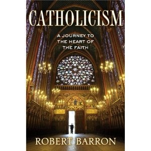 Catholicism: A Journey to the Heart of Faith - by Fr. Robert Barron