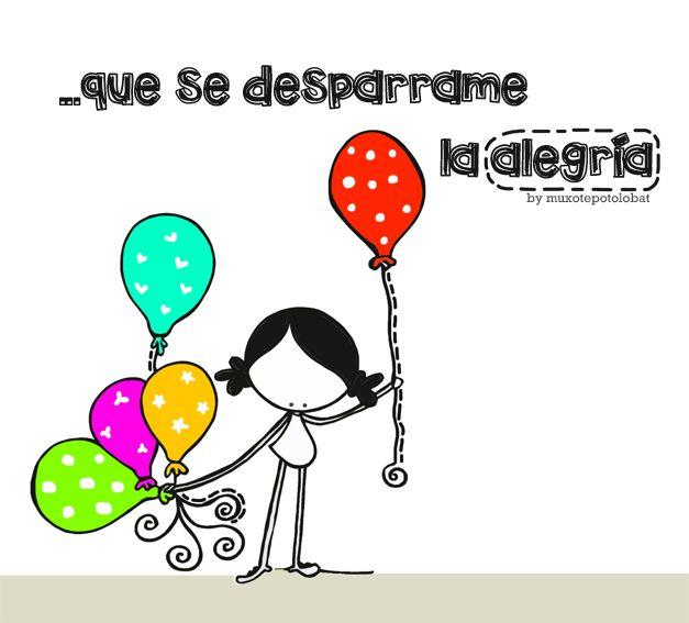 Vamos a inflar con mil sonrisas este día. Insuflarle esperanza al corazón. Vamos a soplar fuerte para que se desparrame la alegría. Y soñar, y cantar y decirnos y conversar y ¡vivir a pleno pulmón! Eeeeegunon mundo!!!