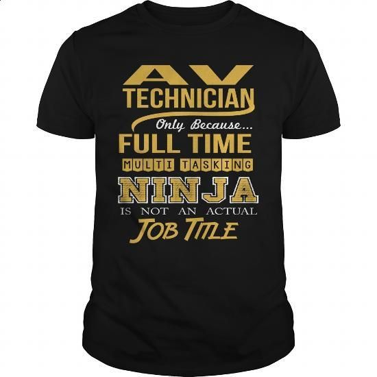 AV TECHNICIAN - NINJA GOLD - #funny t shirt #business shirts. BUY NOW => https://www.sunfrog.com/LifeStyle/AV-TECHNICIAN--NINJA-GOLD-Black-Guys.html?60505