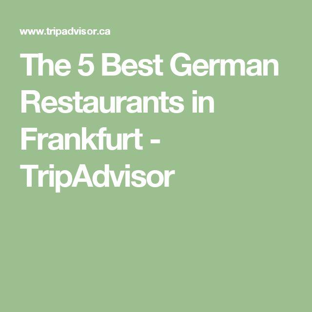 The 5 Best German Restaurants in Frankfurt - TripAdvisor