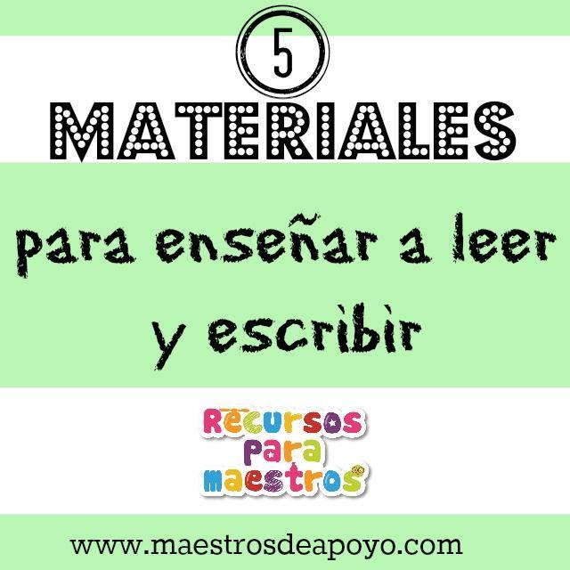Los mejores 5 materiales para enseñar a leer y escribir | Recursos para maestros de apoyo