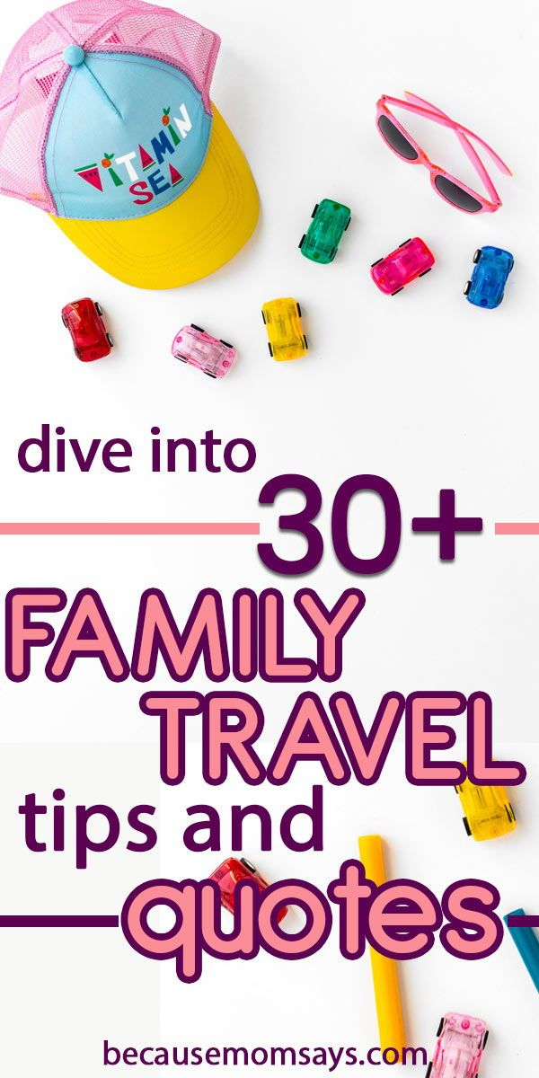 These family travel quotes and tips are perfect for your