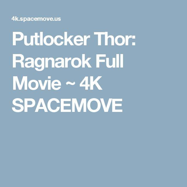 Putlocker Thor: Ragnarok Full Movie ~ 4K SPACEMOVE