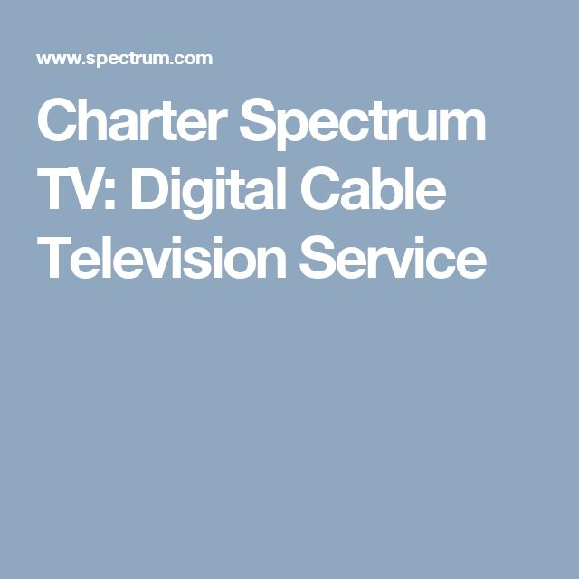 Charter Spectrum TV: Digital Cable Television Service