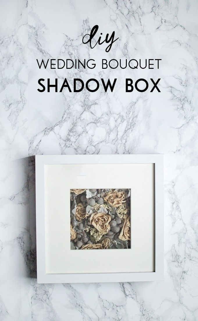 17 Best Ideas About Bouquet Shadow Box On Pinterest