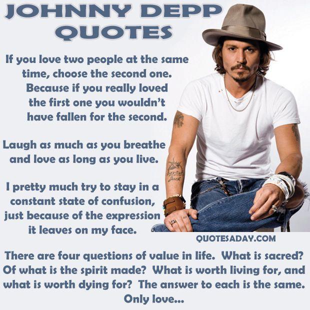 I love Johnny Depp's quotes!! :-)