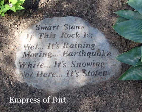 Funny stone in the garden, humor is always a welcome addition!