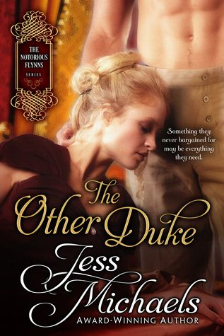 <3 <3 <3 <3 <3 The Other Duke by Jess Michaels - Got Romance! Reviews