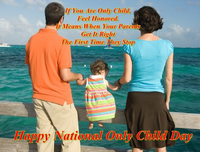 Happy National Only Child Day Quotes, Only Child Day Wishes, Only Child Day Poems and Messages | National sibling day 2016 : Quotes,pics and gift ideas