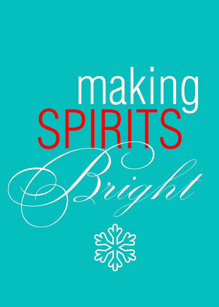 "Christmas Printable ""Making spirits bright"" :-)"
