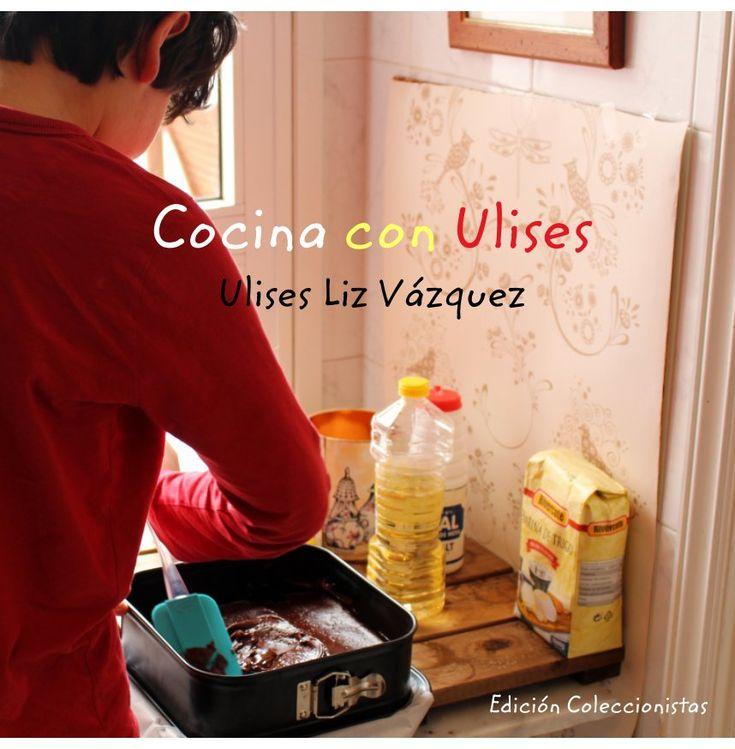 Ver Cocina con Ulises (Edición Coleccionistas) por Ulises Liz Vázquez
