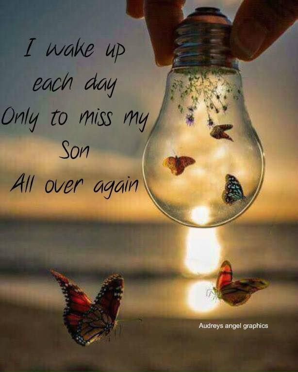 I miss my son Samuel soo soo much! I think of him Every single day of my Life! It's not a day that goes by,that he's not on my mind❤❤❤