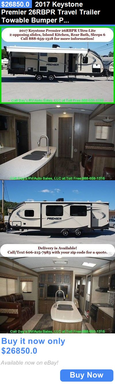 rvs: 2017 Keystone Premier 26Rbpr Travel Trailer Towable Bumper Pull Behind Camper Rv BUY IT NOW ONLY: $26850.0