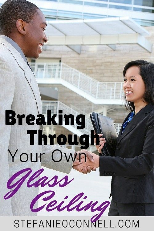 We've come to define the glass ceiling largely as a limitation for women and minorities in a white male dominated corporate America, but glass ceilings can also be self imposed by our own expectations.