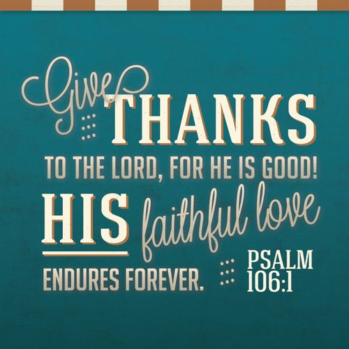 Psalm 106:1  #Bible #verses #scripture