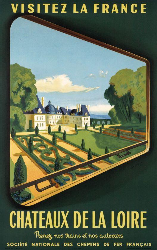 Visitez la France, Châteaux de la Loire by Garcia Jean / 1952