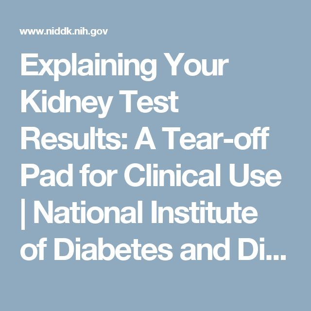 Explaining Your Kidney Test Results: A Tear-off Pad for Clinical Use | National Institute of Diabetes and Digestive and Kidney Diseases (NIDDK)