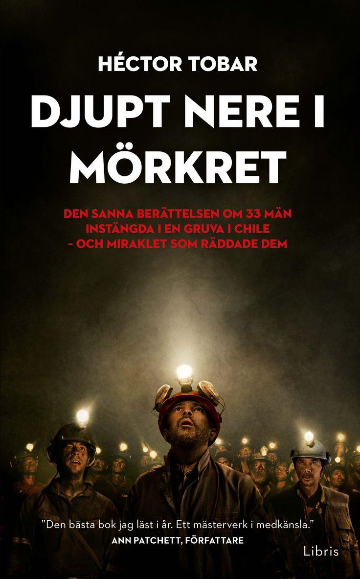 Omslagsbild, Djupt nere i mörkret (pocket), Héctor Tobar